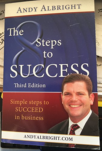 9780984650170: The Eight Steps To Success