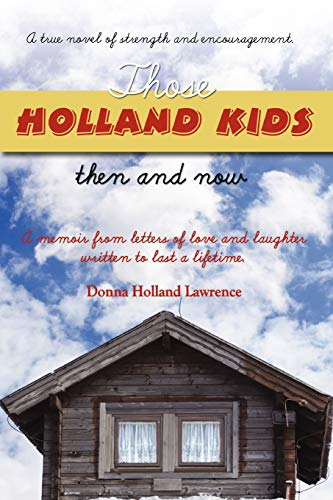 Those Holland Kids: Holland Lawrence, Donna