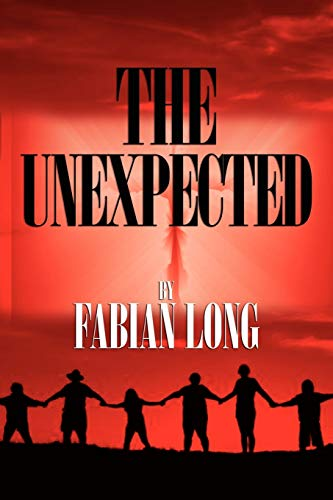 9780984650767: The Unexpected