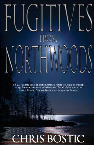 9780984652457: Fugitives from Northwoods