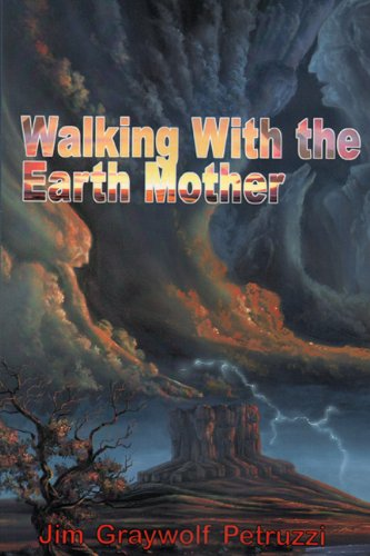 9780984653249: Walking With the Earth Mother