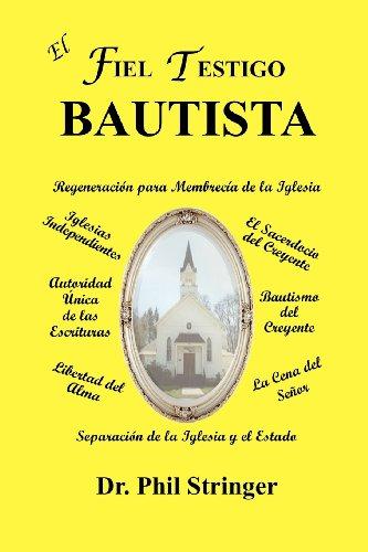 9780984655328: El Fiel Testigo Bautista (Spanish Edition)