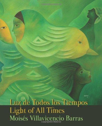 9780984656820: Luz de Todos los Tiempos / Light of All Times