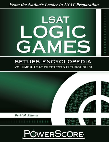 9780984658343: The PowerScore LSAT Logic Games Setups Encyclopedia, Volume 3