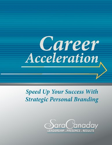 9780984659104: Career Acceleration: Speed Up Your Success with Strategic Personal Branding