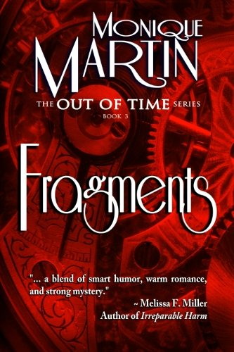 9780984660735: Fragments: Out of Time Book #3 (Volume 3)