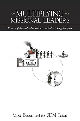 Multiplying Missional Leaders: Breen, Mike