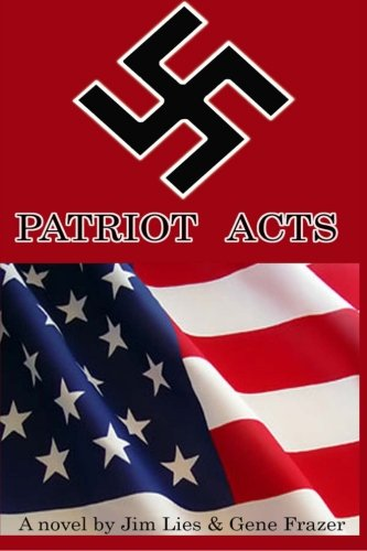 9780984664412: Patriot Acts