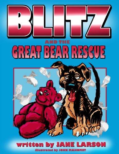 Blitz and the Great Bear Rescue (Blitz Adventures): Jane Larson