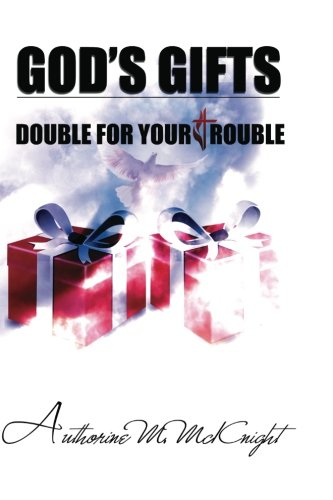 9780984666898: God's Gifts: Double for your Trouble