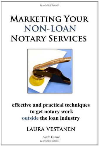 9780984667703: Marketing Your Non-Loan Notary Services