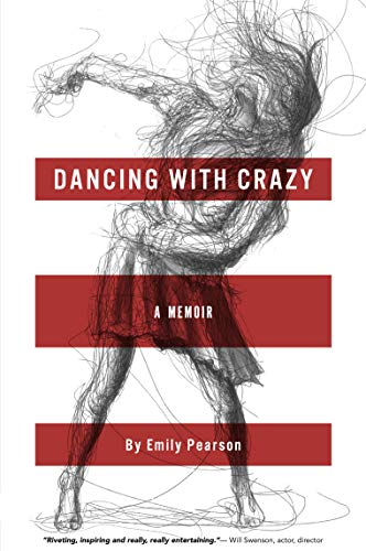 9780984668809: Dancing With Crazy
