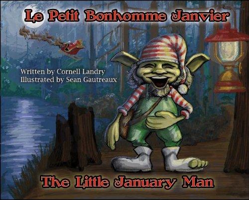 9780984671007: The Little January Man (Le Petit Bonhomme Janvier)