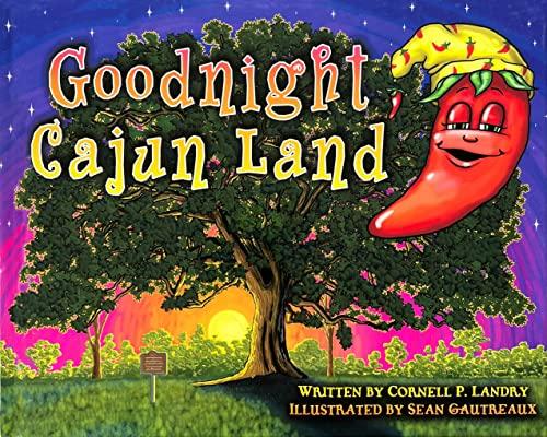 9780984671069: Goodnight Cajun Land