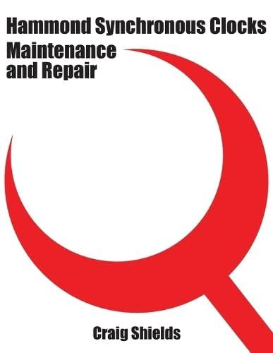 Hammond Synchronous Clocks Maintenance and Repair: Shields, Craig