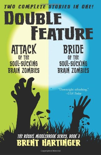 9780984679430: Double Feature: Attack of the Soul-Sucking Brain Zombies/Bride of the Soul-Sucking Brain Zombies (The Russel Middlebrook Series) (Volume 3)