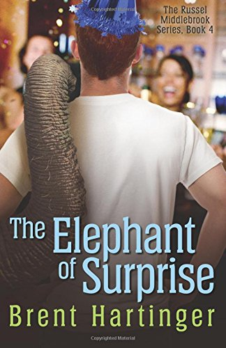 9780984679454: The Elephant of Surprise (The Russel Middlebrook Series) (Volume 4)