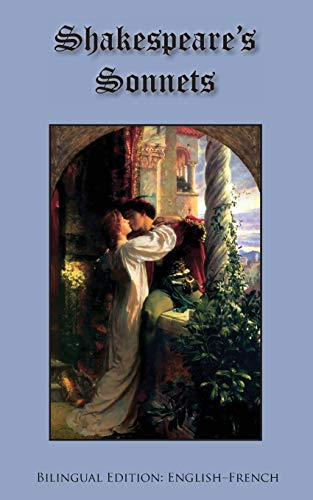 9780984679881: Shakespeare's Sonnets: Bilingual Edition: English-French (English and French Edition)