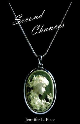 Second Chances: Jennifer L Place