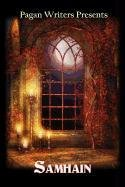 9780984680009: Pagan Writers Presents Samhain