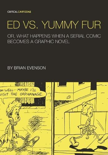 9780984681495: Ed vs. Yummy Fur: Or, What Happens When A Serial Comic Becomes a Graphic Novel (Critical Cartoons)