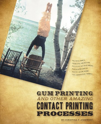 9780984681617: Gum Printing and Other Amazing Contact Printing Processes by Christina Z. Anderson