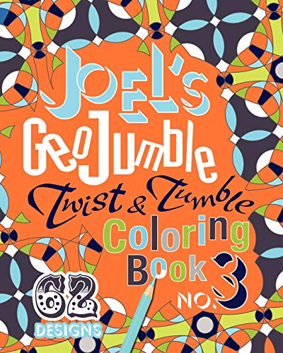 9780984686025: Joel's GeoJumble Twist & Tumble Coloring Book, No.3