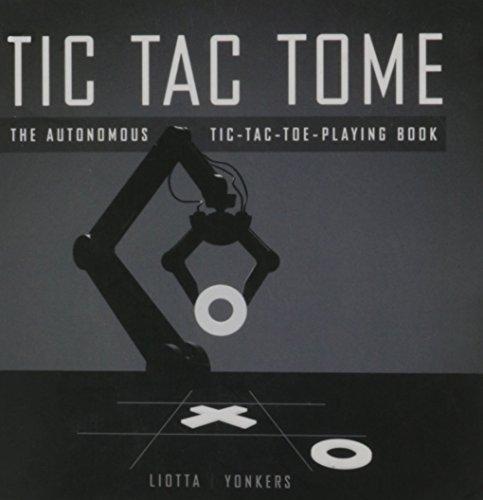 9780984687305: Tic Tac Tome the Autonomous Tic-tac-toe-playing Book