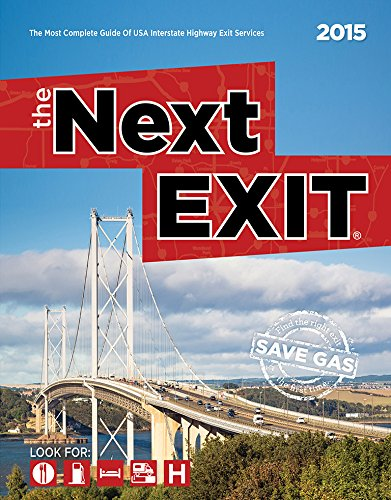 The Next Exit 2015: The Most Complete Interstate Hwy Guide: Mark Watson