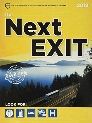9780984692170: The Next Exit 2019: USA Interstate Highway Exit Directory (Next Exit: The Most Complete Interstate Highway Guide Ever Printed)