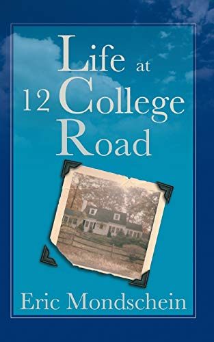 9780984693832: Life at 12 College Road