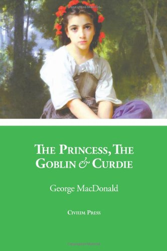 9780984698653: The Princess, The Goblin & Curdie