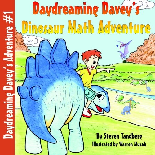 9780984700516: Daydreaming Davey's Dinosaur Math Adventure