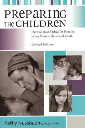 Preparing the Children : Information and Ideas: Kathy Nussbaum