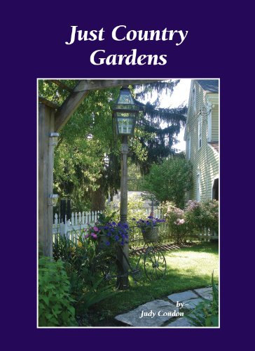 Just Country Gardens (simply country): Judy Condon