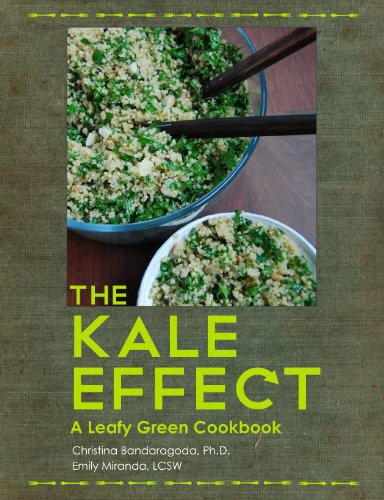 9780984704019: The Kale Effect: A Leafy Green Cookbook