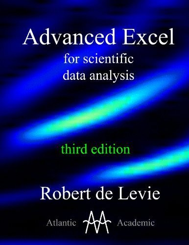 9780984712304: Advanced Excel for scientific data analysis, 3rd edition