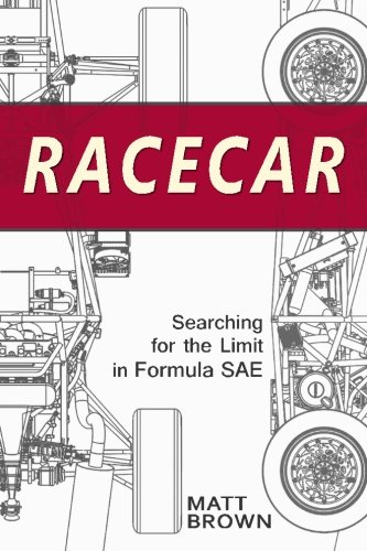 9780984719310: Racecar: Searching for the Limit in Formula Sae