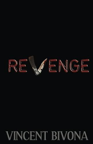 9780984724765: Revenge