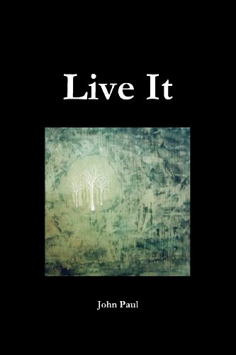 Live It (0984724893) by John Paul