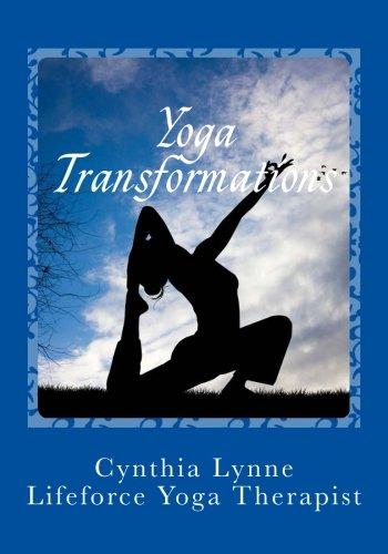 9780984727797: Yoga Transformations: Mindful New Beginnings (Volume 1)