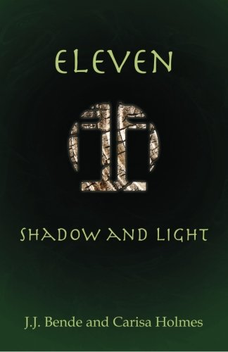 9780984730506: Eleven: Shadow and Light