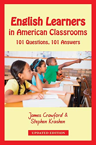 9780984731749: English Learners in American Classrooms: 101 Questions, 101 Answers