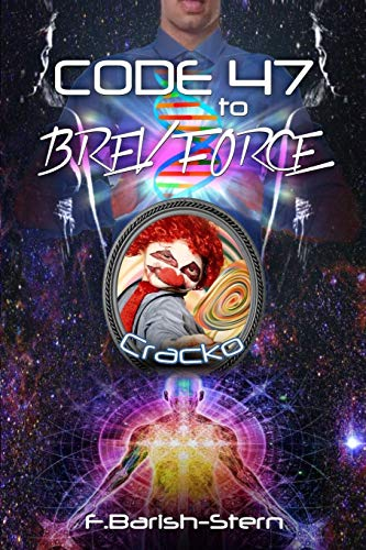 Code 47 To BREV Force: Cracko (Volume: Barish-Stern, F