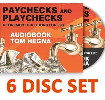 9780984733347: By Tom Hegna Paychecks and Playchecks Audio Book 6 Disc Set (Paychecks and Playchecks) (3rd Third Edition) [Audio CD]