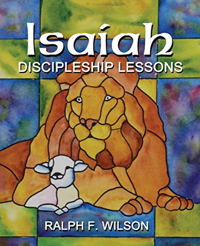 9780984734085: Isaiah: Discipleship Lessons from the Fifth Gospel