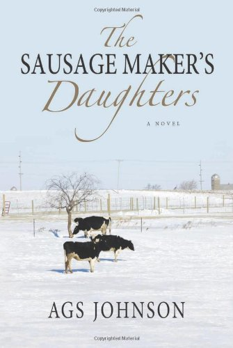 The Sausage Maker's Daughters: Johnson, Ags
