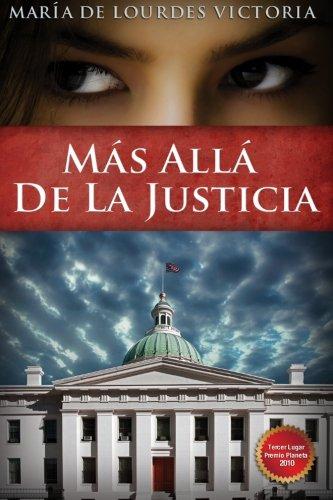 Mas allá de la justicia (Spanish Edition): Victoria, Maria de Lourdes