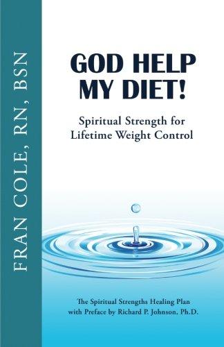 9780984736898: God Help My Diet!: Spiritual Strength for Lifetime Weight Control