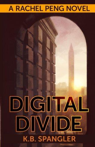 9780984737543: Digital Divide (Rachel Peng) (Volume 1)
